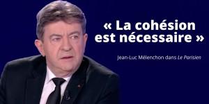cohesion-necessaire-melenchon-le-parisien